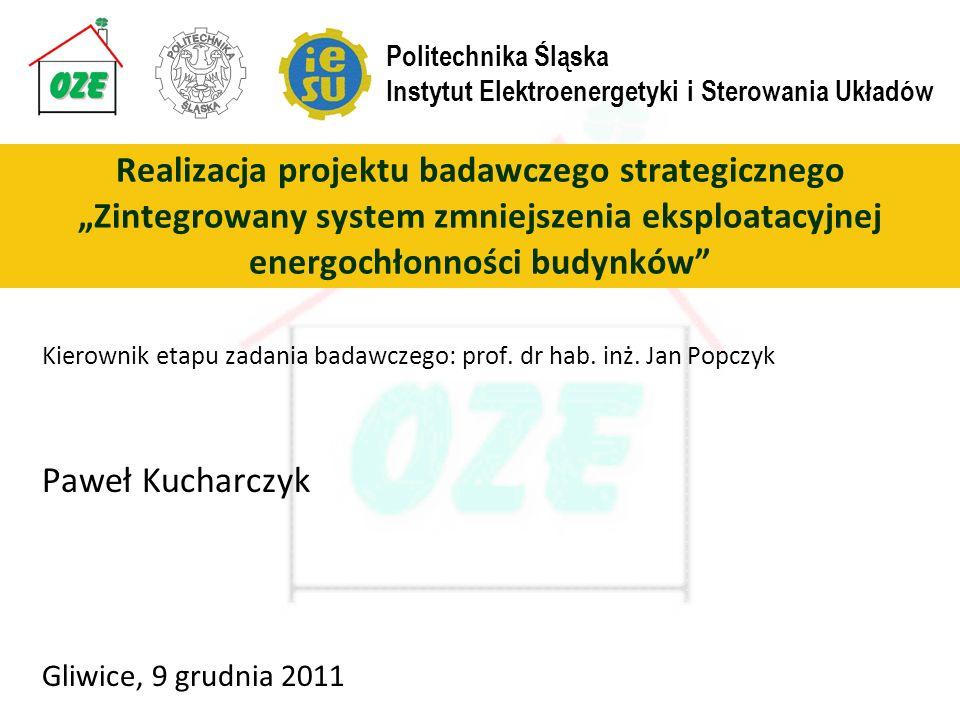 Kierownik etapu zadania badawczego: prof. dr hab. inż. Jan Popczyk