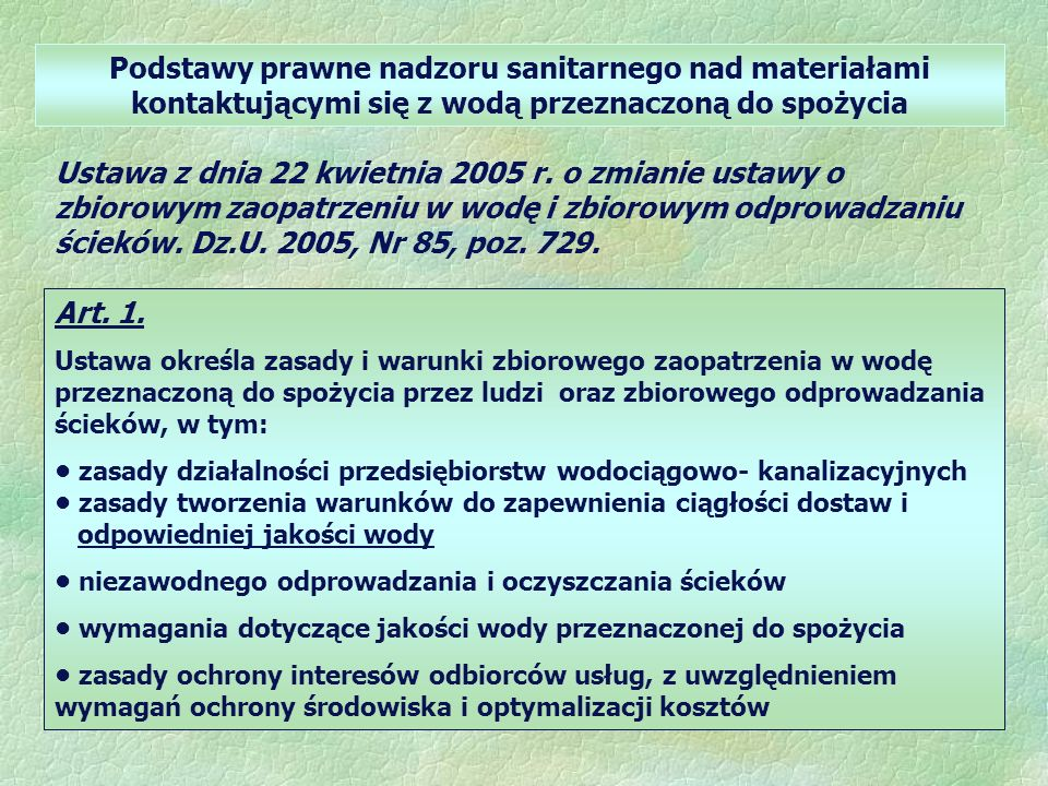 Podstawy prawne nadzoru sanitarnego nad materiałami kontaktującymi się z wodą przeznaczoną do spożycia
