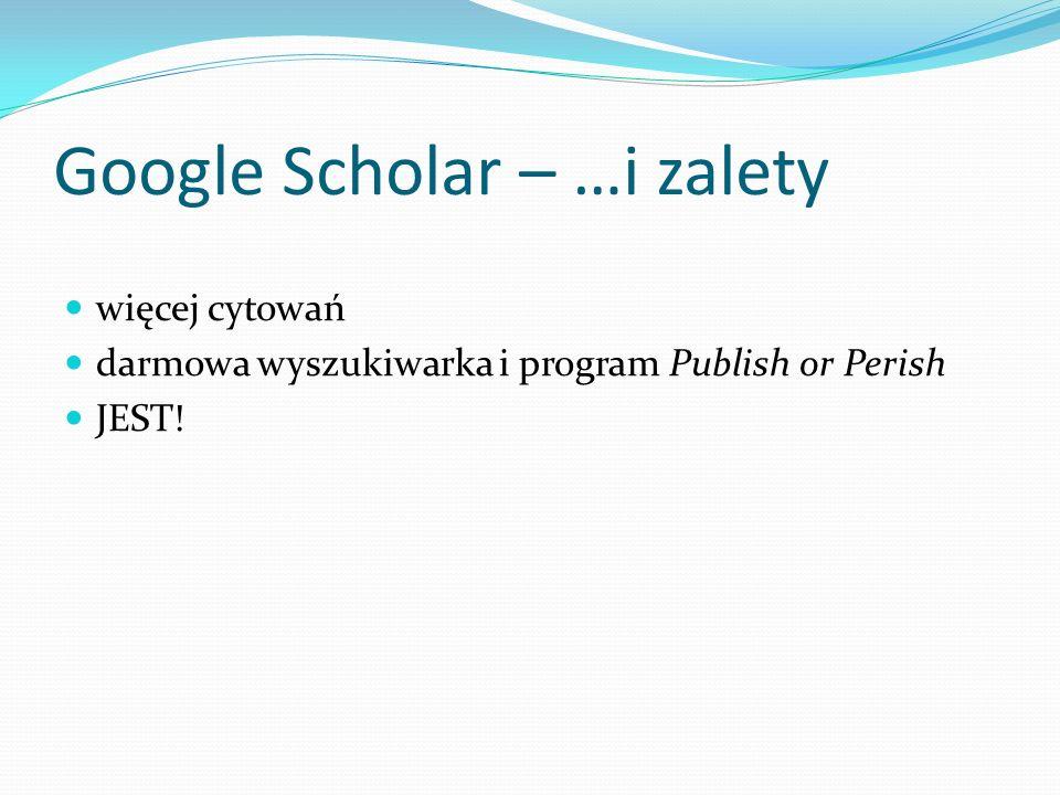 Google Scholar – …i zalety