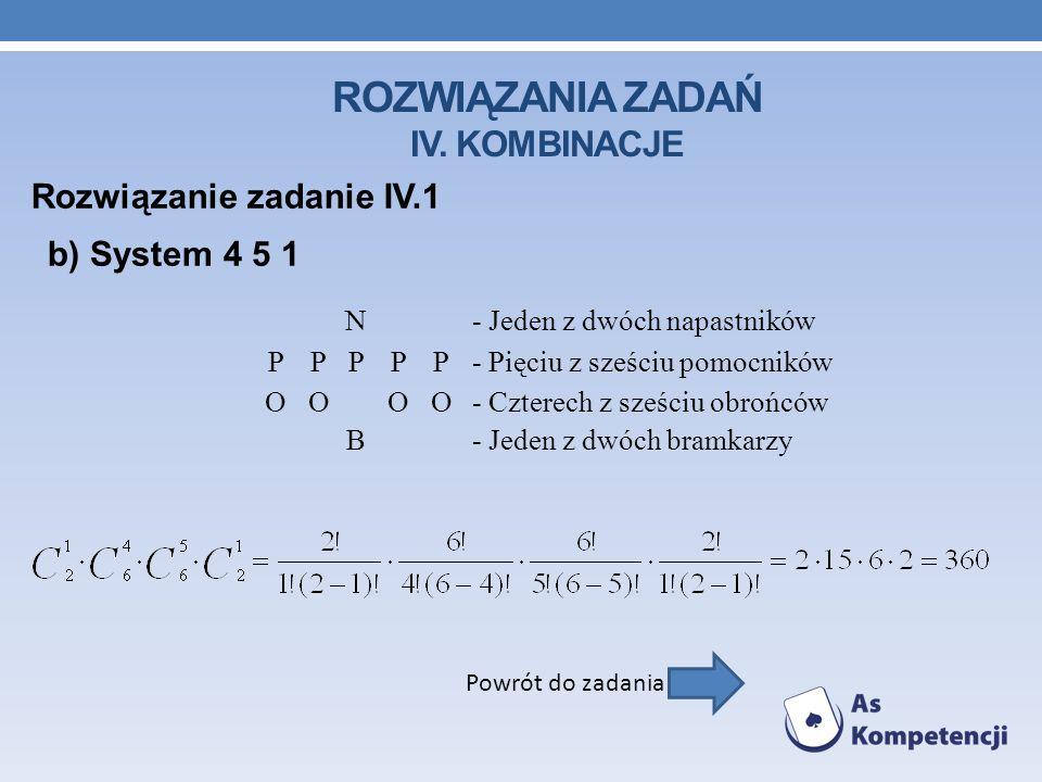 Rozwiązania Zadań IV. Kombinacje