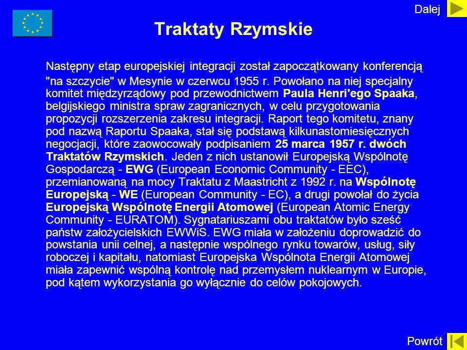 Dalej Traktaty Rzymskie.