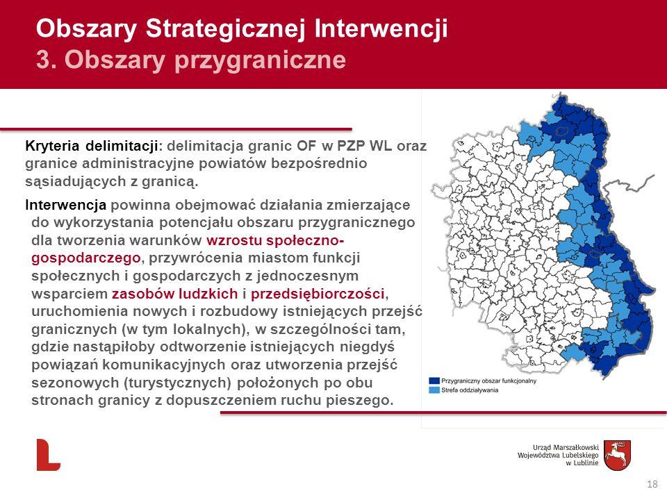 Obszary Strategicznej Interwencji 3. Obszary przygraniczne