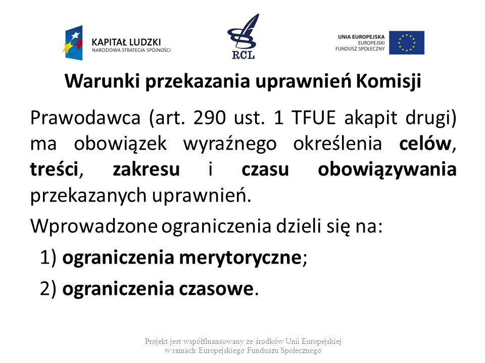 Warunki przekazania uprawnień Komisji