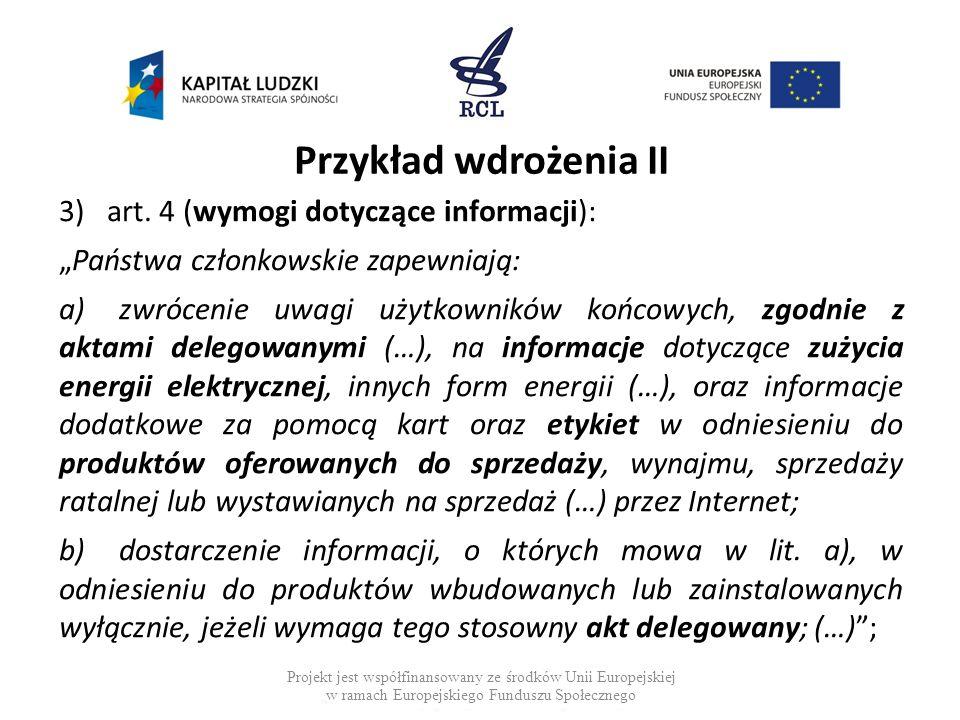 Przykład wdrożenia II art. 4 (wymogi dotyczące informacji):