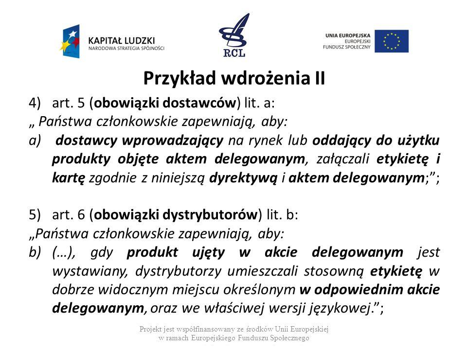 Przykład wdrożenia II art. 5 (obowiązki dostawców) lit. a: