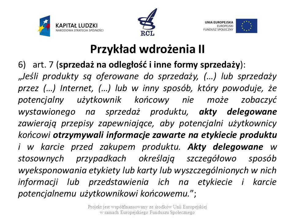 Przykład wdrożenia II art. 7 (sprzedaż na odległość i inne formy sprzedaży):