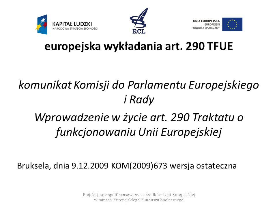 europejska wykładania art. 290 TFUE