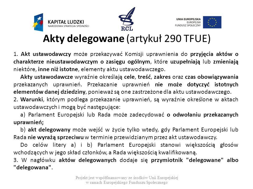 Akty delegowane (artykuł 290 TFUE)