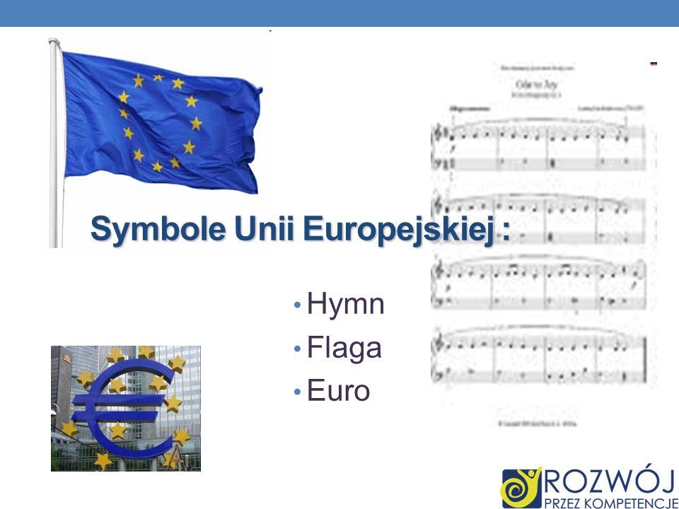 Symbole Unii Europejskiej :
