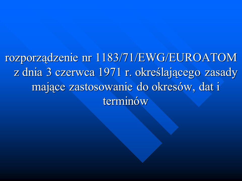 rozporządzenie nr 1183/71/EWG/EUROATOM z dnia 3 czerwca 1971 r