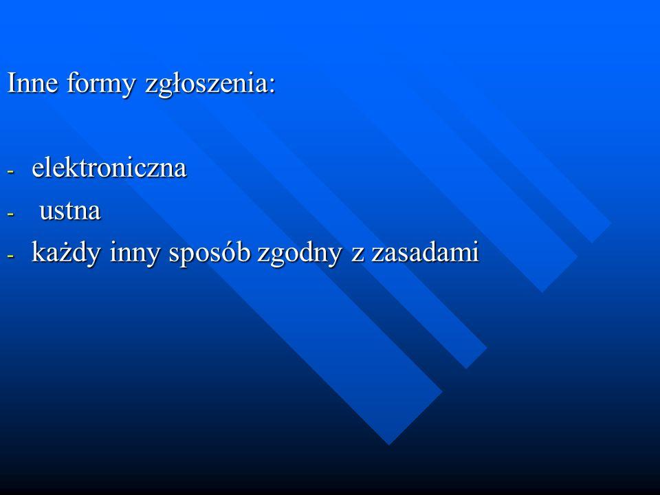 Inne formy zgłoszenia: