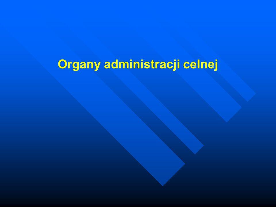 Organy administracji celnej