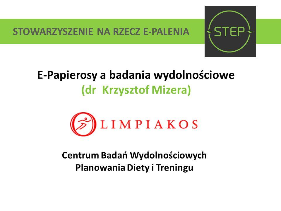 E-Papierosy a badania wydolnościowe (dr Krzysztof Mizera)