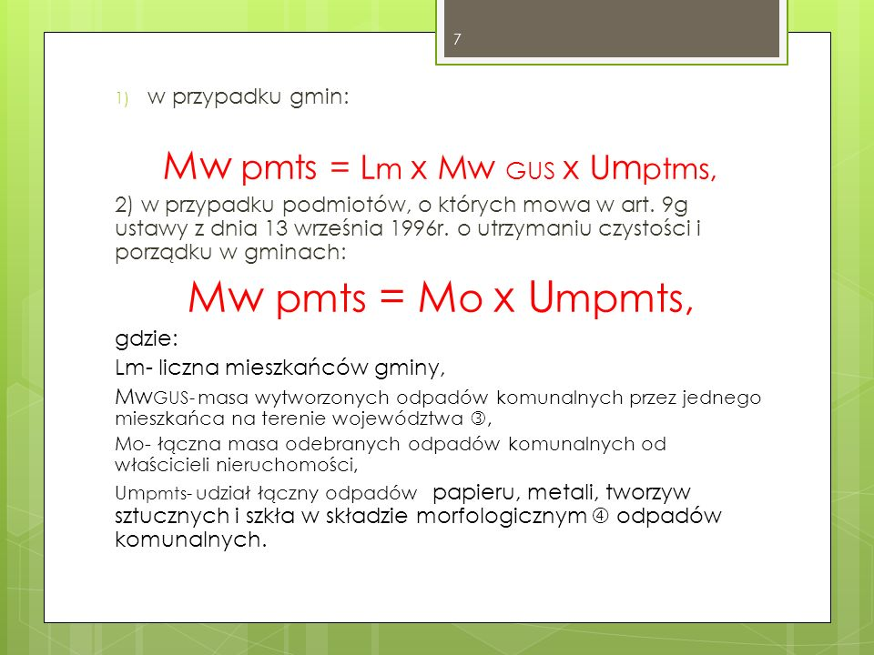 Mw pmts = Lm x Mw GUS x Umptms,