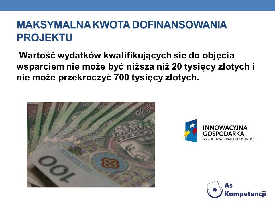 Maksymalna kwota dofinansowania projektu