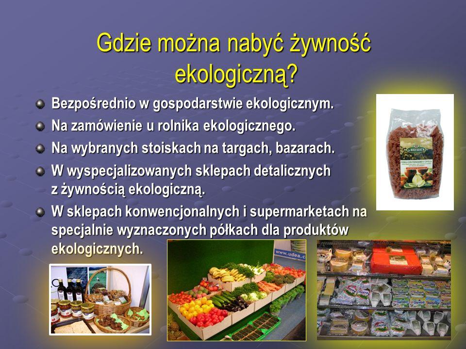 Gdzie można nabyć żywność ekologiczną