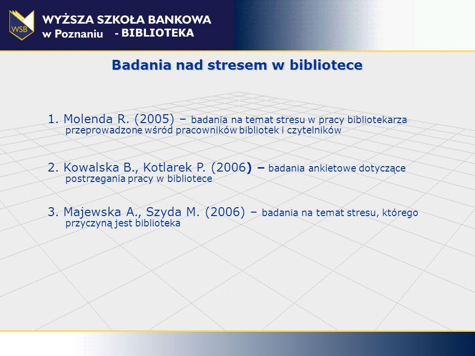 Badania nad stresem w bibliotece