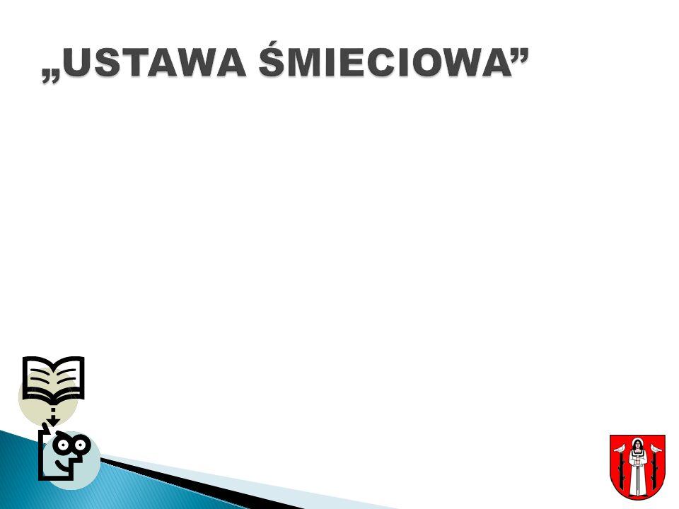 """""""USTAWA ŚMIECIOWA"""