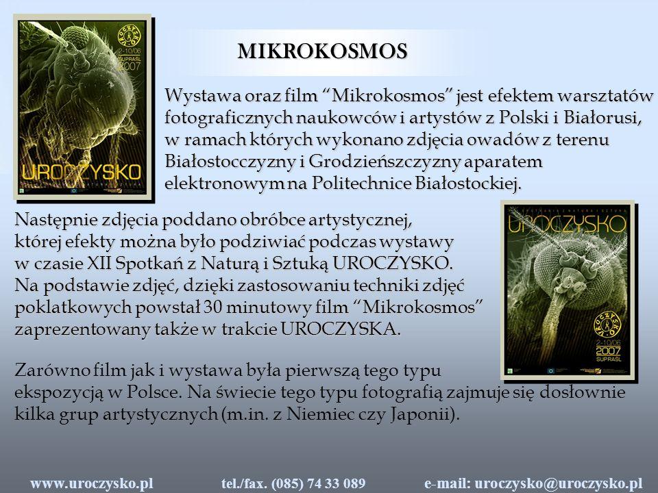MIKROKOSMOS Wystawa oraz film Mikrokosmos jest efektem warsztatów