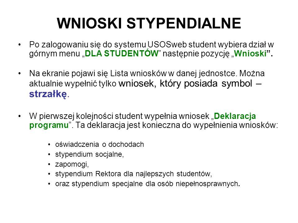 """WNIOSKI STYPENDIALNE Po zalogowaniu się do systemu USOSweb student wybiera dział w górnym menu """"DLA STUDENTÓW następnie pozycję """"Wnioski ."""