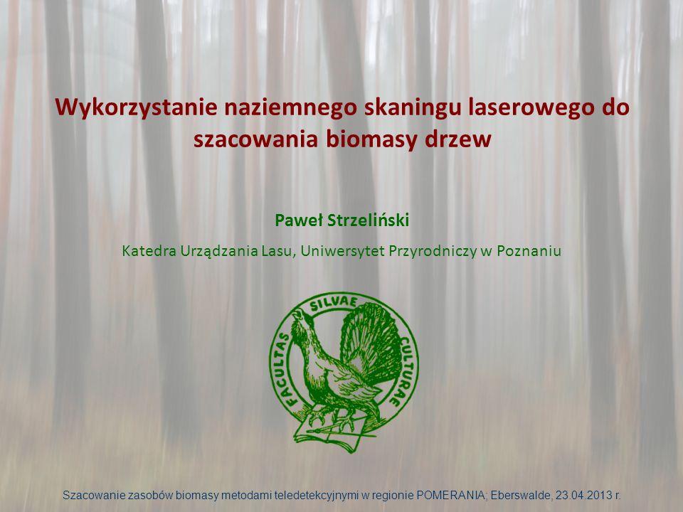 Wykorzystanie naziemnego skaningu laserowego do szacowania biomasy drzew