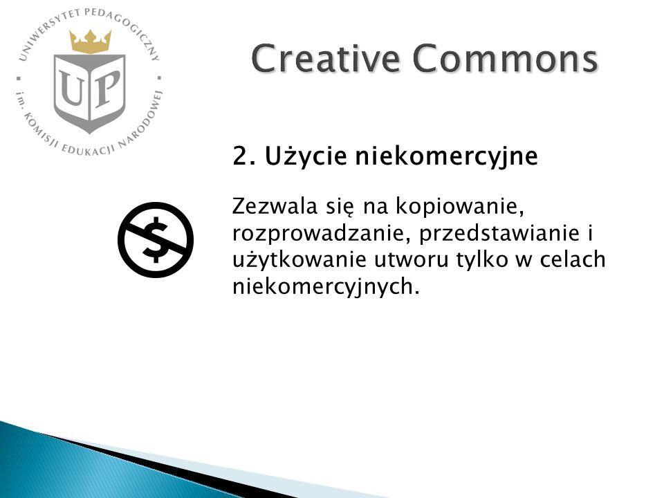 Creative Commons 2. Użycie niekomercyjne