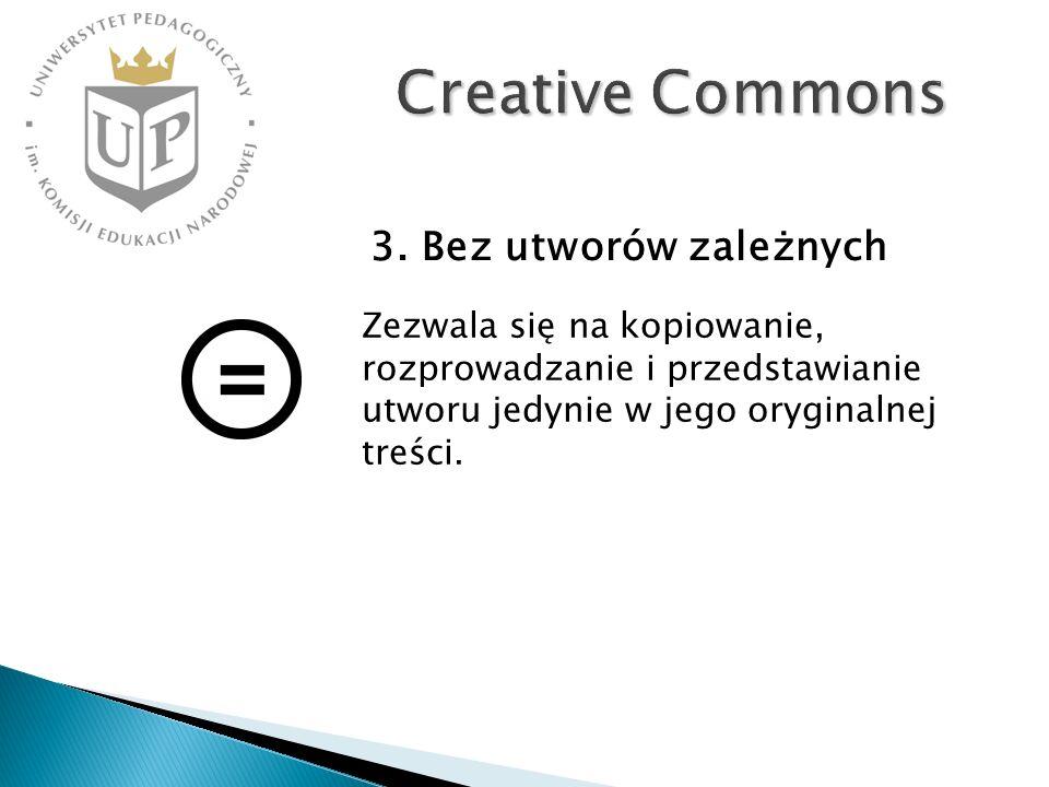 Creative Commons 3. Bez utworów zależnych