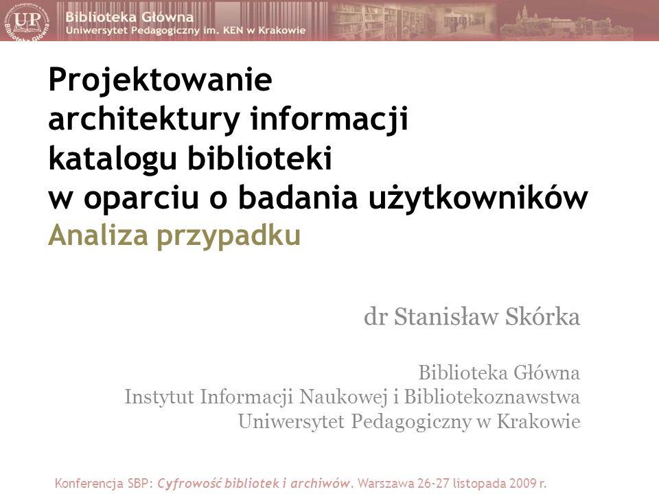 Projektowanie architektury informacji katalogu biblioteki w oparciu o badania użytkowników Analiza przypadku