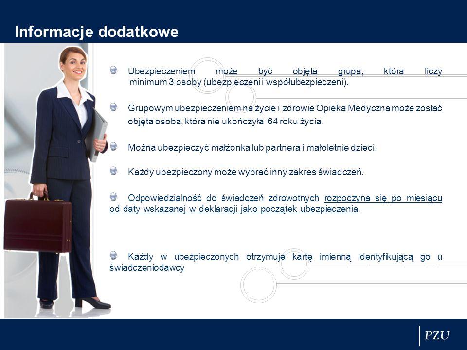 Informacje dodatkowe Ubezpieczeniem może być objęta grupa, która liczy minimum 3 osoby (ubezpieczeni i współubezpieczeni).