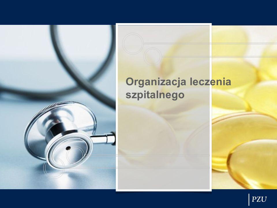 Organizacja leczenia szpitalnego