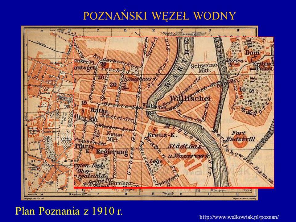 POZNAŃSKI WĘZEŁ WODNY Plan Poznania z 1910 r.