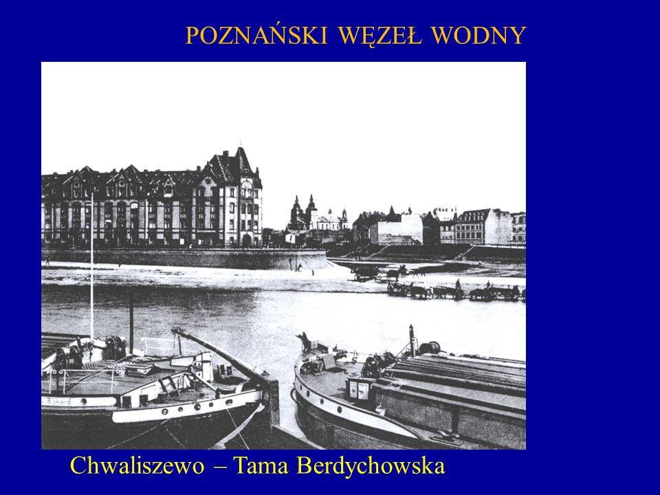Chwaliszewo – Tama Berdychowska
