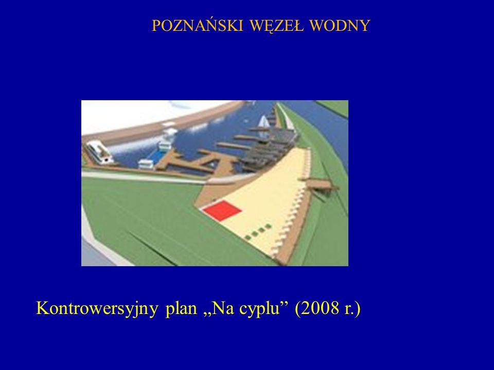 """Kontrowersyjny plan """"Na cyplu (2008 r.)"""
