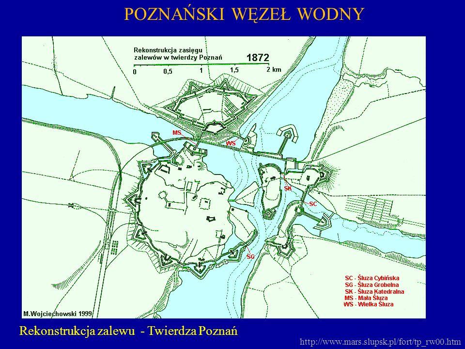 POZNAŃSKI WĘZEŁ WODNY Rekonstrukcja zalewu - Twierdza Poznań