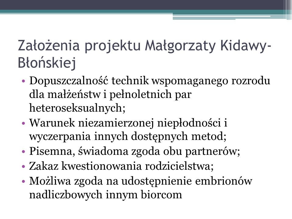 Założenia projektu Małgorzaty Kidawy-Błońskiej