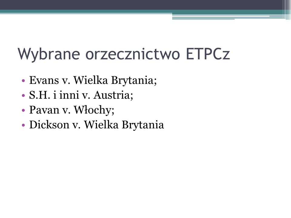 Wybrane orzecznictwo ETPCz