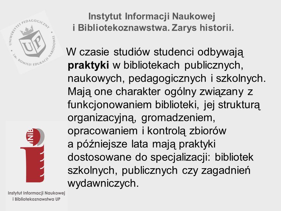 Instytut Informacji Naukowej i Bibliotekoznawstwa. Zarys historii.