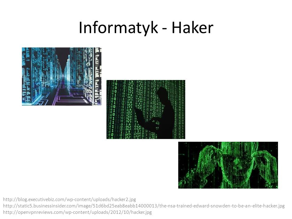 Informatyk - Haker http://blog.executivebiz.com/wp-content/uploads/hacker2.jpg.