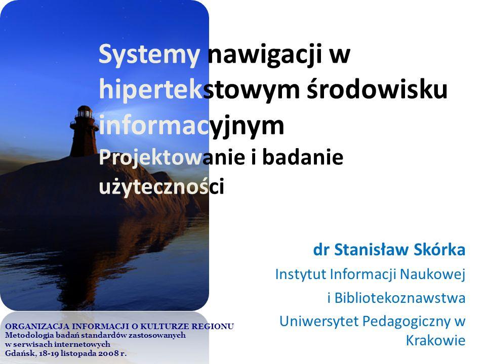 Systemy nawigacji w hipertekstowym środowisku informacyjnym Projektowanie i badanie użyteczności