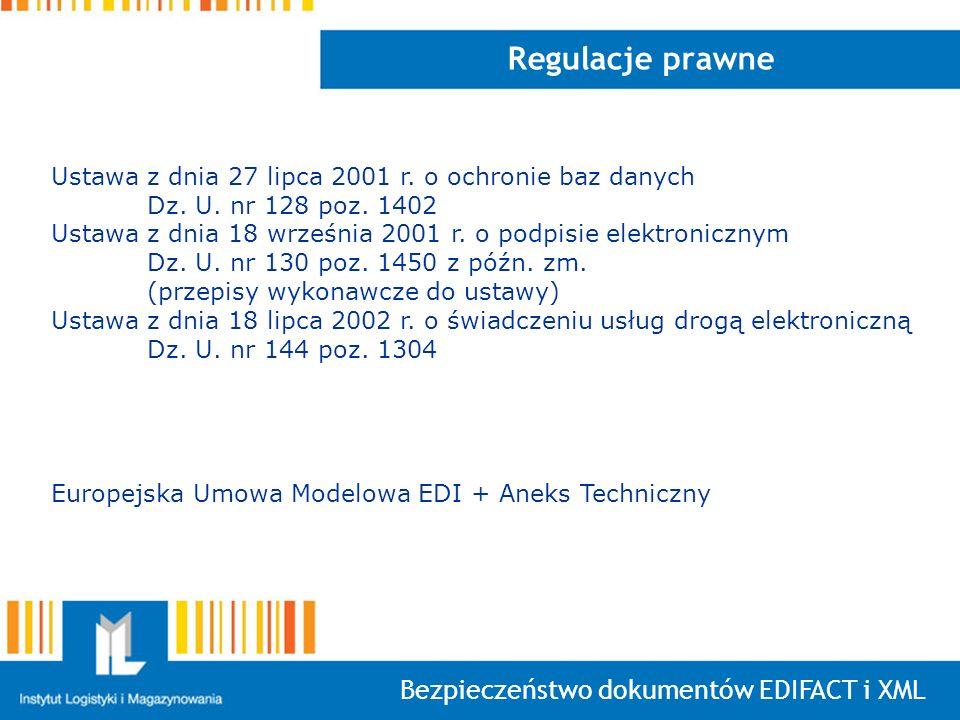Regulacje prawne Bezpieczeństwo dokumentów EDIFACT i XML