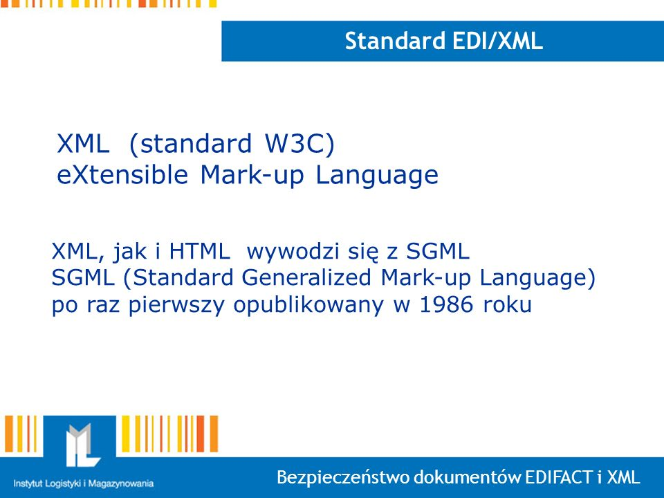 eXtensible Mark-up Language