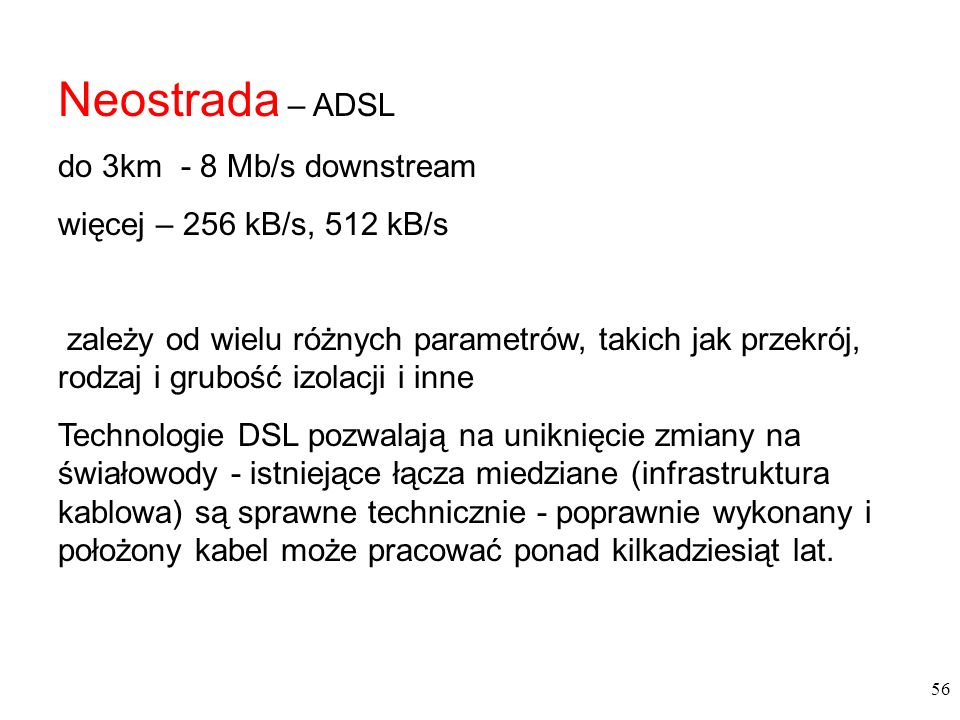 Neostrada – ADSL do 3km - 8 Mb/s downstream