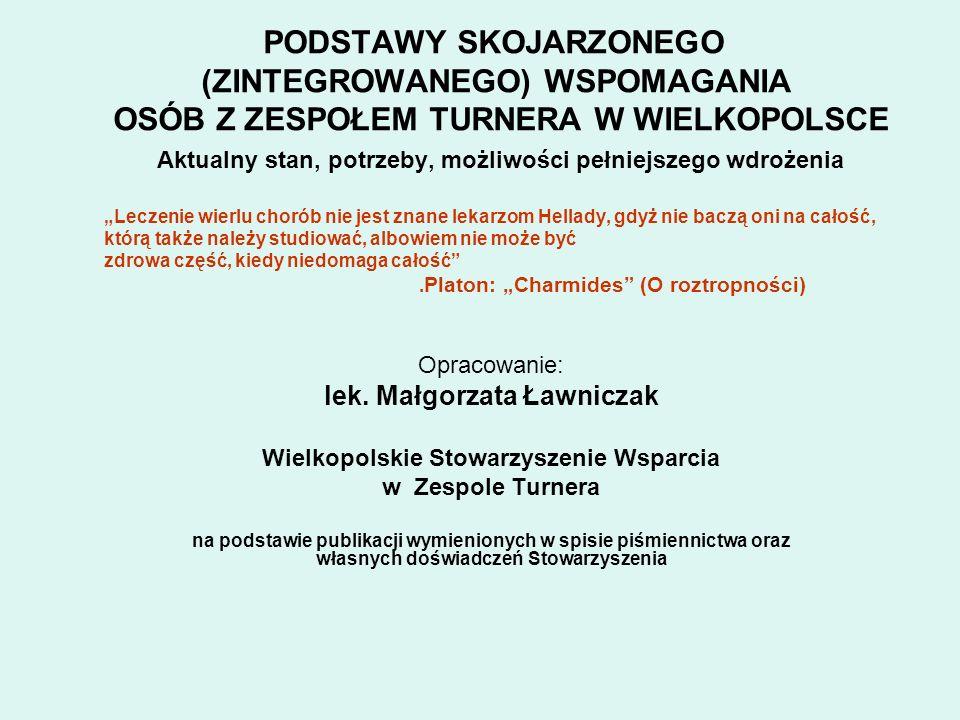 lek. Małgorzata Ławniczak Wielkopolskie Stowarzyszenie Wsparcia