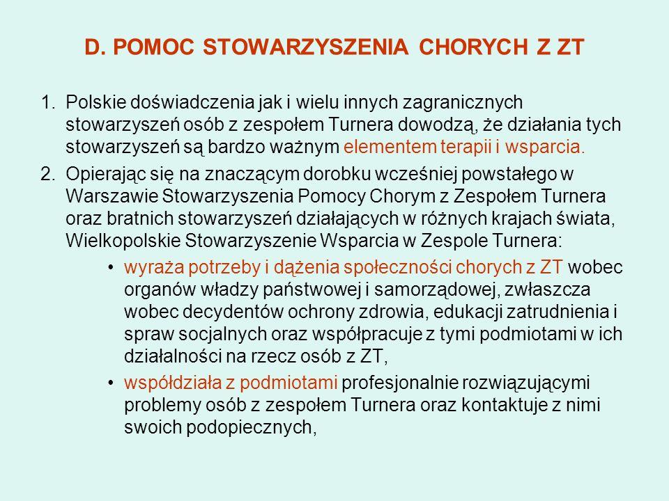D. POMOC STOWARZYSZENIA CHORYCH Z ZT