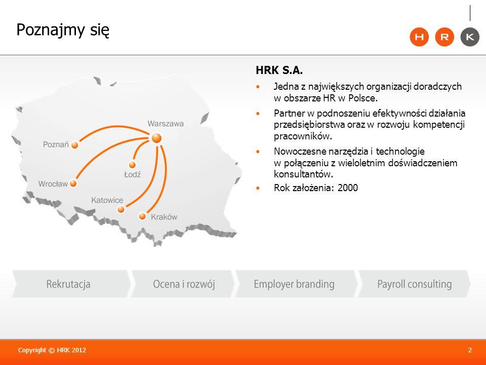 Poznajmy się HRK S.A. Jedna z największych organizacji doradczych w obszarze HR w Polsce.