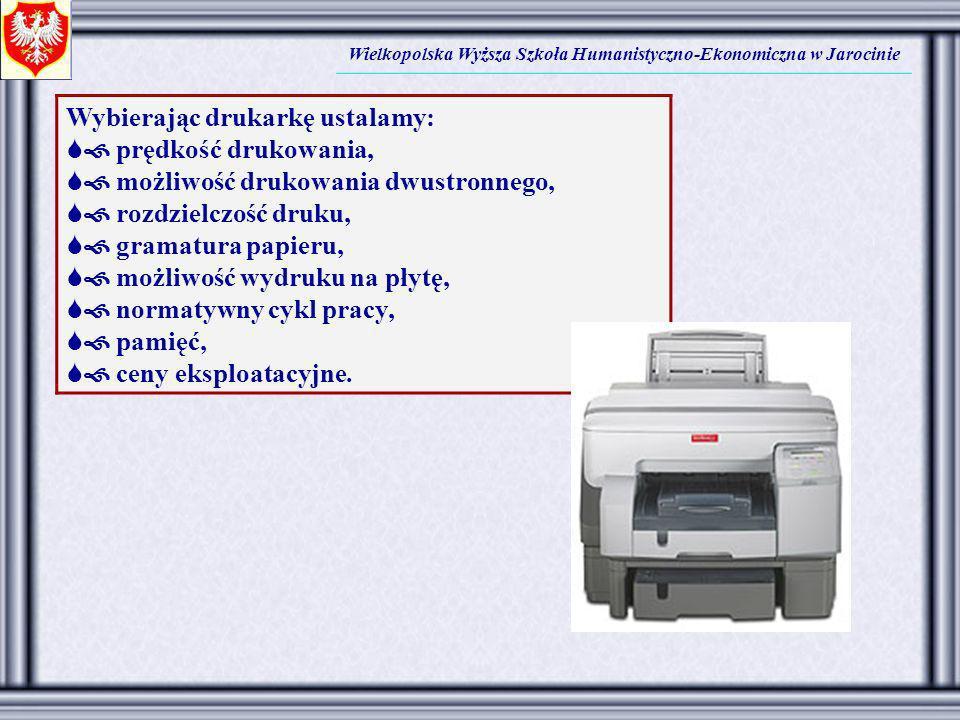 Wybierając drukarkę ustalamy:  prędkość drukowania,