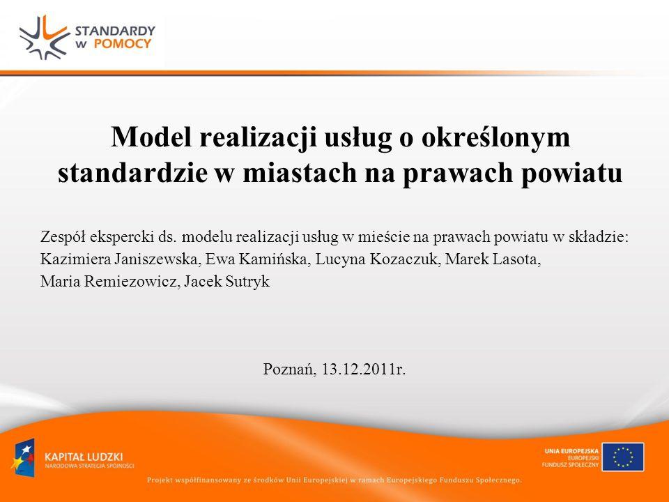 Model realizacji usług o określonym standardzie w miastach na prawach powiatu
