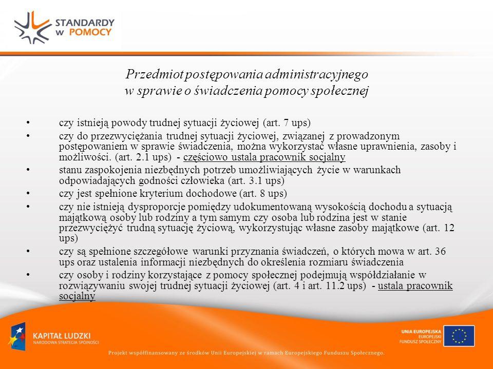 Przedmiot postępowania administracyjnego w sprawie o świadczenia pomocy społecznej