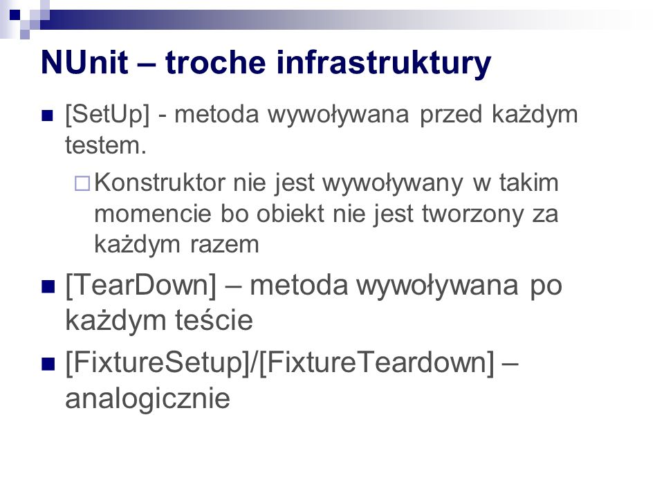 NUnit – troche infrastruktury