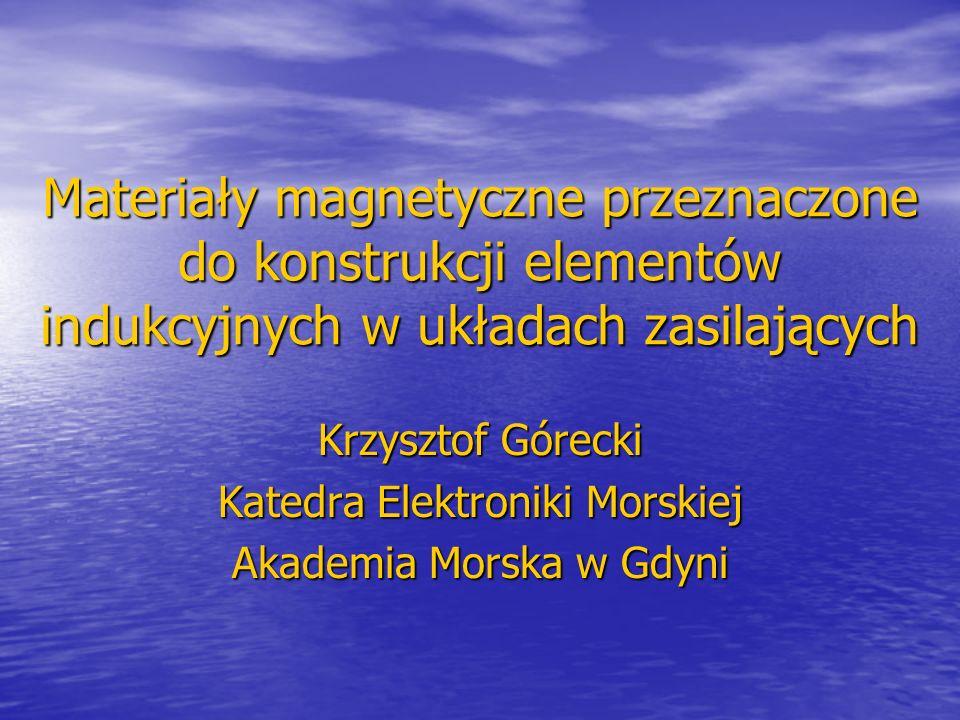 Krzysztof Górecki Katedra Elektroniki Morskiej Akademia Morska w Gdyni